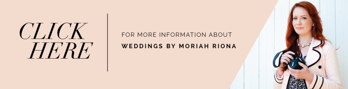 More Information About WEDDINGS BY MORIAH RIONA